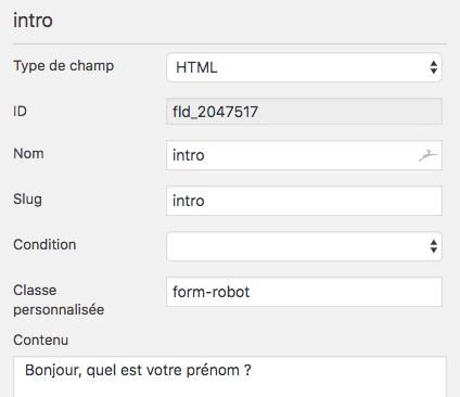 Configuration du premier champ HTML du formulaire de type chatbot