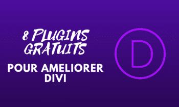 8 plugins gratuits pour ameliorer divi