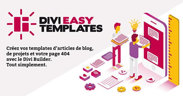 Créez vos templates d'articles de blog avec Divi Easy Templates