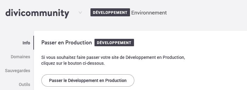 Un clic suffit pour passer son site Divi de la version en développement à la version en production chez Kinsta
