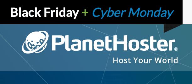 Black Friday et Cyber Monday 2019 sur les hébergements PlanetHoster